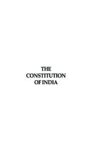 IND_LEGISLATION_CONSTITUTION-OF-INDIA_2007_ENG