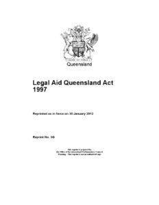 AUS_LEGISLATION_LEGAL-AID-QUEENSLAND-ACT-1997_ENG