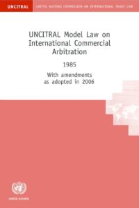 INTERNATIONAL_TREATY_UNCITRAL-MODEL-LAW.-COMMERCL-ARBITRATN_1985_ENG
