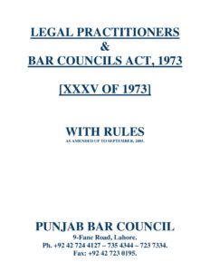 PAK_LEGISLATION_LEGAL-PRACTITIONERS-AND-BAR-COUNCILS-ACT-1973_2005_ENG