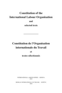 INTERNATIONAL_TREATY_CONSTITUTION-OF-THE-INTERNATIONAL-LABOUR-ORGANISATION_2010_ENG